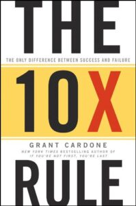 The 10X Rule- The Only Difference book cover
